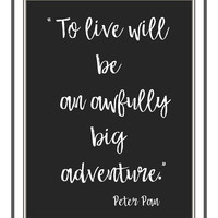 Peter Pan adventure, nursery art print, printable, download, chalkboard art,  baby shower gifts, black and white prints, Peter Pan wall art