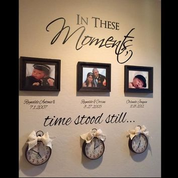 In These Moments Time Stood Still Custom Name For Special Date Quotes Wall Stickers Vinyl Family Lettering Wall Decals 601C