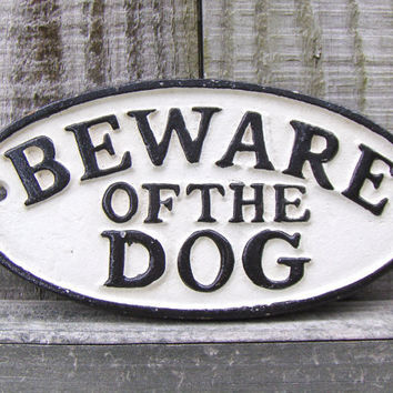 Vintage Beware of the Dog Sign Metal Cast Iron Oval