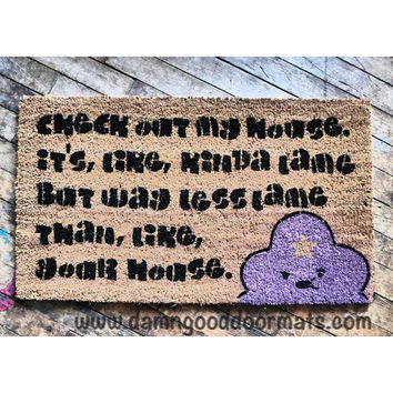 Lumpy Space Princess- Lame house LSP novelty doormat geekery fan art