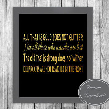Quote printable art, Tolkien wall decor, 'All who wander are not lost' gold and black Home Motivational Poster Printable Artwork Design