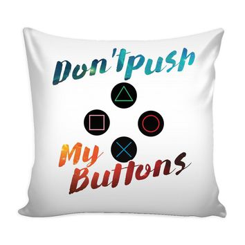 Funny Retro Gamer Gaming Graphic Pillow Cover Dont Push My Buttons