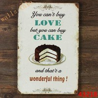 You Can't Buy Love, But You Can Buy Cake Metal Sign
