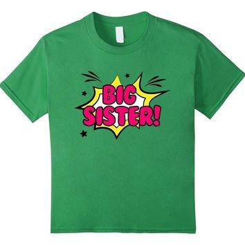 Big Sister Little Girls' Big Sister Gift T-shirt