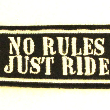 NO RULES JUST RIDE Iron on Small Badge Patch for Biker Vest SB882