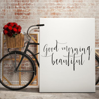 """Gift idea """"Good Morning Beauriful"""" For couple Bedroom poster Bedroom art Typography quote Inspiring quote Motivational poster Printable art"""