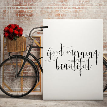 "Gift idea ""Good Morning Beauriful"" For couple Bedroom poster Bedroom art Typography quote Inspiring quote Motivational poster Printable art"