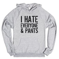 I Hate Everyone and Pants Hoodie ID10301135-Heather Grey Hoodie