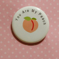 Friendship Pins You are my peach You are my Plum Pin back buttons