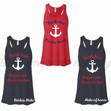Personalized Bride Bridesmaids Bachelorette Party Tank Tops Her Before She Drops Anchor