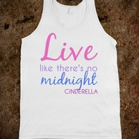 LIVE LIKE THERES NO MIDNIGHT