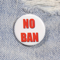 No Ban 1.25 Inch Pin Back Button Badge