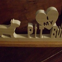 I love my Pit Bull wood display