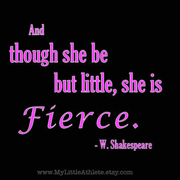 Though She Be But Little, She is Fierce T-Shirt - Adult T Shirt, Shakespeare Quote, Black Unisex Tshirt