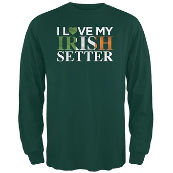 St. Patricks Day - I Love My Irish Setter Forest Green Adult Long Sleeve T-Shirt