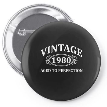 Vintage 1980 Aged to Perfection Pin-back button