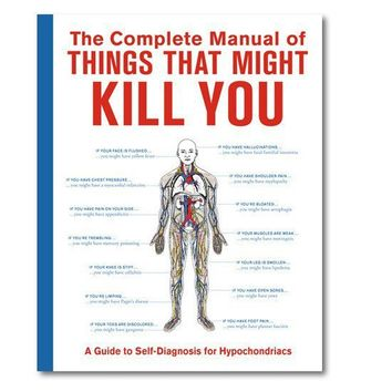 Complete Manual of Things that Might Kill You