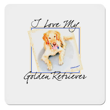 "I Love My Golden Retriever 4x4"" Square Sticker"