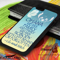 Ohana Mean Family Quote for iPhone 4, iPhone 5, iPhone 5c, iPhone 6, iPhone 6 plus, iPod 4, iPod 5, Samsung Galaxy Note 3, Galaxy Note 4, Galaxy S3, Galaxy S4, Galaxy S5, Galaxy S6, Phone Case