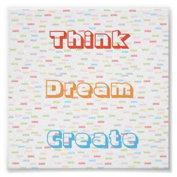 Pastel Colors Think Dream Create Poster
