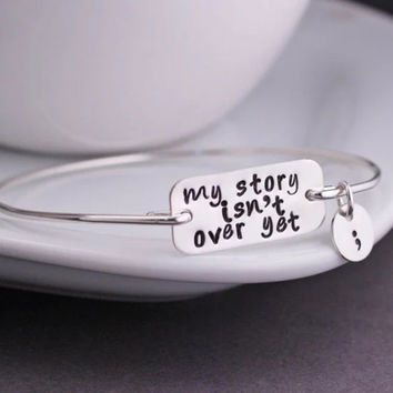 My Story Isn't Finished Yet Bracelet Jewelry Sterling Silver Jewelry Gold Jewelry Silver Gold Bracelet Semicolon Semi Colon Jewelry