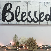 Blessed Pallet Sign Distressed Wood Sign Thanksgiving Wall Art Wood Wall Decor Wedding Gift Housewarming Gift Shabby Chic Wall Art Primitive