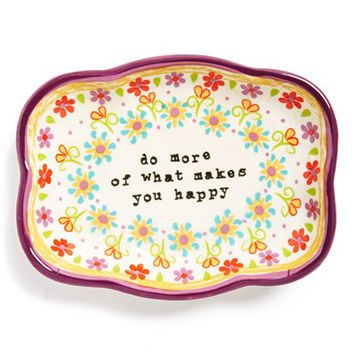 Natural Life 'Do More of What Makes You Happy' Ceramic Trinket Dish