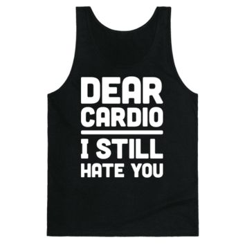 DEAR CARDIO I STILL HATE YOU (WHITE)