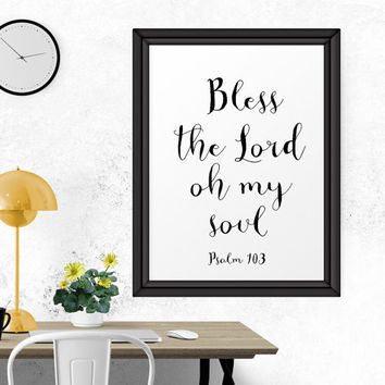 Calligraphy Wall Art, Bless The Lord Oh My Soul - Psalm 103, Calligraphy Print, Bible Quote Wall Art, Typography Print, Printable Typography
