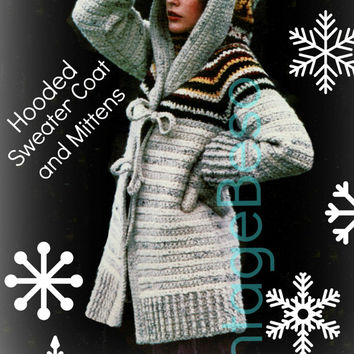 Hooded Sweater-Coat and Matching Mittens PDF Crochet Pattern