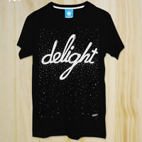 Delight / Black Tshirt, Galaxy Tshirt, Men Tshirt,Women Tshirt,Tees , Pop Tshirt, Rock Tshirt,Sci-Fi Tshirt,Typography Tshirt,Tumblr shirt