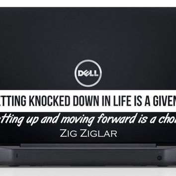 "Zig Ziglar Inspiring Laptop Decal Quote ""Getting knocked down in life is a given... getting up and moving forward is a choice"" 9 x 2.1 inch"