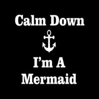 Calm Down I'm A Mermaid Vinyl Decal for Car Window, Locker, Laptop, and More!