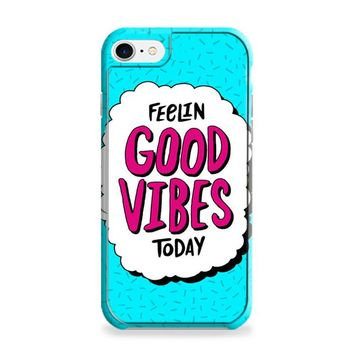 Good Vibes Today iPhone 6 | iPhone 6S Case