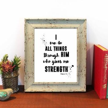 I can do all things, Philippians 4:13, Scripture Print Christian wall decor,instant download, Bible Quote, Bible Verse Wall Art