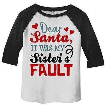Shirts By Sarah Toddler Dear Santa Sister's Fault 3/4 Sleeve Raglan T-Shirt