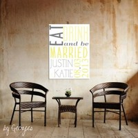 Eat Drink and Be Married - customize your wedding sign …makes a quick cotton anniversary wedding gift