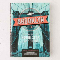 Off Track Planet's Brooklyn Travel Guide: For The Young, Sexy And Broke By Freddie Pikovsky & Anna Starostinetskaya