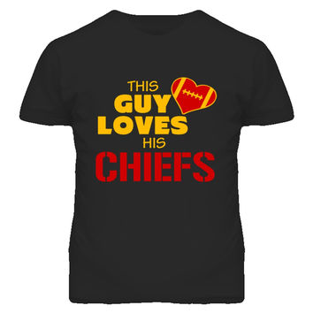 Unisex This Guy Loves His Chiefs Football T-Shirt