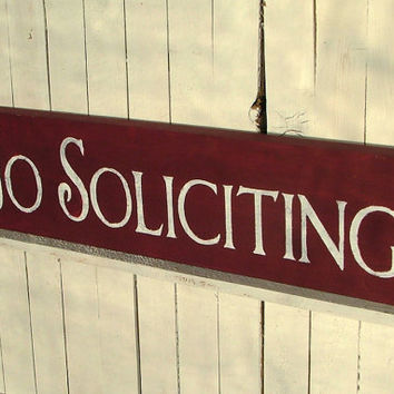 No Soliciting Sign - Reclaimed Wood - Cranberry Red