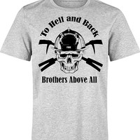 "Firefighter Shirt  ""To Hell and Back, Brotherhood Above All"" with Crossed Halogen Bars & Skull with Fire Helmet. Great Firefighter Shirt!"