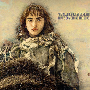 Bran Stark GOT Game of Thrones Quotes I Choose Violence Poster