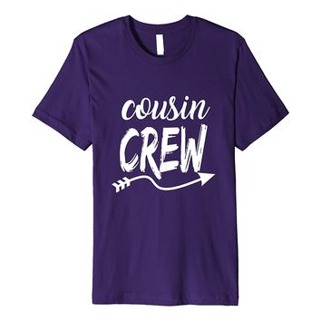 Cool Cousin Crew Shirt for Men- Women and Kids