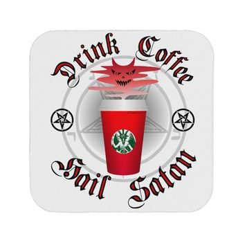 Red Cup Drink Coffee Hail Satan Coaster by TooLoud