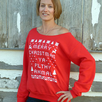Merry Christmas Ya Filthy Animal - Ugly Christmas Sweater - Oversized Off the Shoulder Sweatshirt - RED