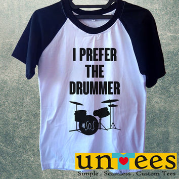 I Prefer The Drummer Ashton Irwin Short Raglan Sleeves T-shirt