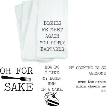 Funny Flour Sack Dish Towels, Awesome cook, for forks sake, dirty bastard dishes, eat cake