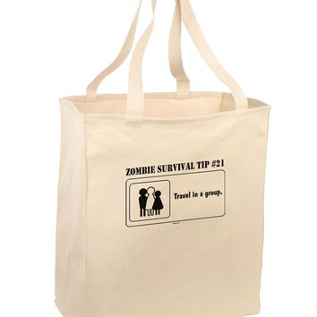 Zombie Survival Tip # 21 - Group Large Grocery Tote Bag