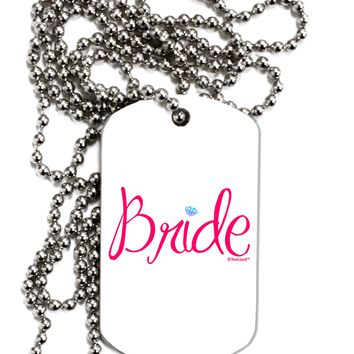 Bride Design - Diamond - Color Adult Dog Tag Chain Necklace by TooLoud
