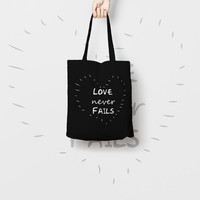 Bridesmaid Black Tote Bag Love Never Fails - Love  Tote Bag - Bridesmaid Gift - Custom Canvas Tote Bag - Printed Tote Bag